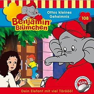 Ottos kleines Geheimnis (Benjamin Blümchen 108) Hörspiel