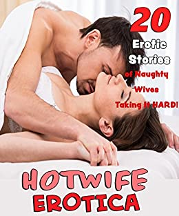 Erotic stories from naughty wives