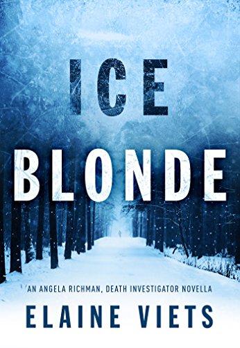 Ice Blonde (Angela Richman, Death Investigator Book 3) by [Viets, Elaine]