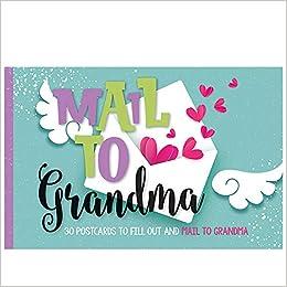 Libros Gratis Descargar Mail To Grandma: 30 Postcards To Fill Out & Mail To Grandma PDF Gratis En Español