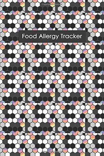 Food Allergy Tracker  Diary To Track Your Triggers And Symptoms  Discover Your Food Intolerances And Allergies.