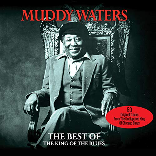 King of The Blues: Best of Muddy Waters