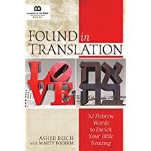 Found in Translation: 52 Hebrew Words to Enrich Your Bible Reading