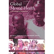 Global Mental Health (Anthropology and Global Public Health)