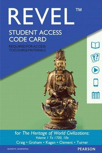 Revel for The Heritage of World Civilizations, Volume 1 -- Access Card (10th Edition)
