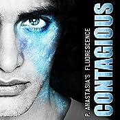 Contagious: Fluorescence, Book 2 | P. Anastasia