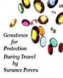 Gemstones for Protection during Travel