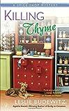 Killing Thyme (A Spice Shop Mystery)