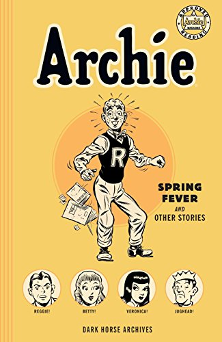 Archie Archives: Spring Fever and Other Stories