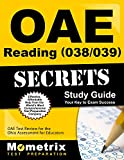 OAE Reading (038/039) Secrets Study Guide: OAE Test Review for the Ohio Assessments for Educators