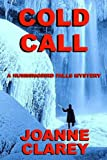 Cold Call: Murder in the Mountains (The Hummingbird Falls Mystery Series Book 4)