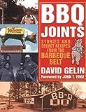 BBQ Joints, David Howard Gelin, 1423602188