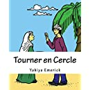 Tourner en Cercle (French Edition)