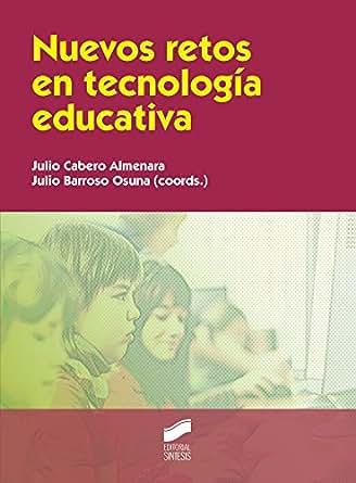 Nuevos retos en tecnología educativa (Educación) eBook