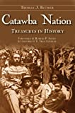 img - for Catawba Nation: Treasures in History (American Heritage) book / textbook / text book