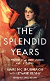 img - for The Splendid Years: The Memoirs of an Abbey Actress and 1916 Rebel book / textbook / text book