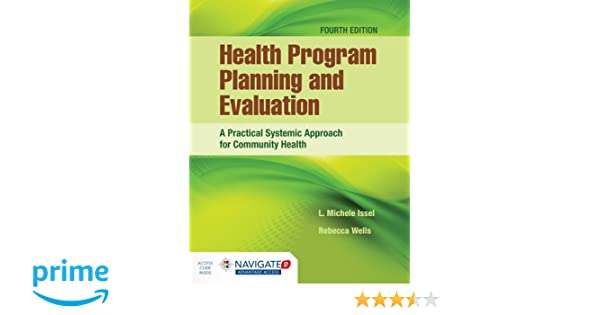 Health program planning and evaluation a practical systematic health program planning and evaluation a practical systematic approach for community health 9781284112115 medicine health science books amazon fandeluxe Gallery