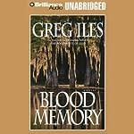 Blood Memory  | Greg Iles