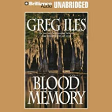 Blood Memory Audiobook by Greg Iles Narrated by Joyce Bean