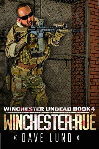 Winchester: Rue (Winchester Undead Book 4)