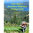 Lake Tahoe's Desolation Wilderness Fishing Guide
