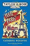 Peril in Paris (Taylor and Rose Secret Agents)