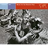 Explorer Series: Bali - Music for the Shadow Play
