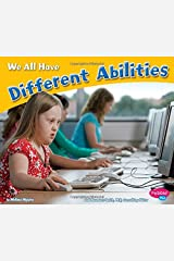 We All Have Different Abilities (Celebrating Differences) Paperback