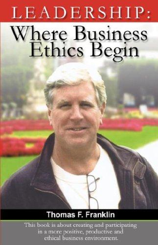 Leadership: Where Business Ethics Begin