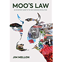Moo's Law: An Investor's Guide to the New Agrarian Revolution (English Edition)