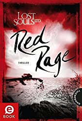 Lost Souls Ltd., Band 4: Red Rage (German Edition)