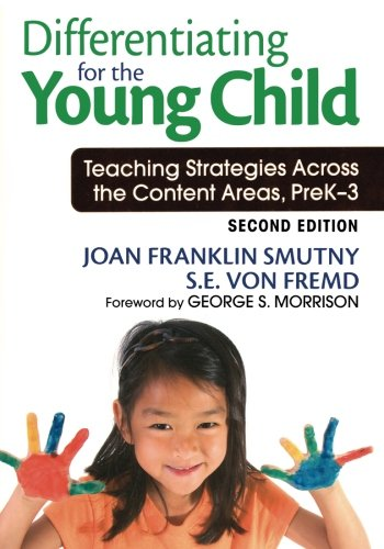 Differentiating for the Young Child: Teaching Strategies...