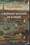 A Modern History of Europe: Men Cultures and Societies from the Renaissance to the Present