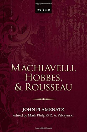 Machiavelli, Hobbes, and Rousseau