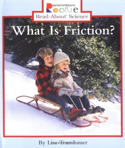 What Is Friction? (Rookie Read-About Science)
