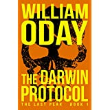 The Darwin Protocol: A Post-Apocalyptic Survival Thriller (The Last Peak Book 1)