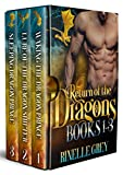 Download Return of the Dragons Books 1-3 (Return of the Dragons Box Sets Book 1) in PDF ePUB Free Online