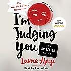 I'm Judging You: The Do-Better Manual Hörbuch von Luvvie Ajayi Gesprochen von: Luvvie Ajayi