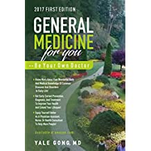 General Medicine For You--Be Your Own Doctor
