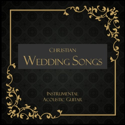 christian wedding songs instrumental acoustic guitar