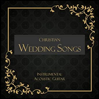 christian wedding songs instrumental acoustic guitar by guitar wedding songs on amazon music. Black Bedroom Furniture Sets. Home Design Ideas