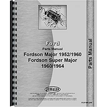 amazon com new ford 4000 major tractor parts manual industrial rh amazon com ford 4000 tractor parts manual