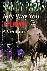 Any Way You Pump A Centaur: Hot wife MMF menage interracial centaur fantasy threesome erotica