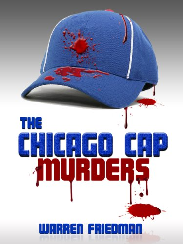 The Chicago Cap Murders