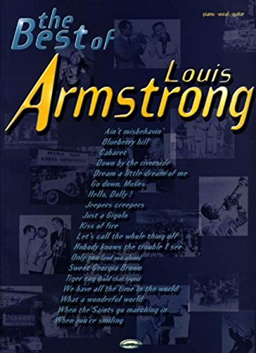 The Best of Louis Armstrong: (Piano, Vocal, Guitar)