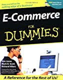 E-Commerce for Dummies, Don Jones and Mark D. Scott, 0764508474