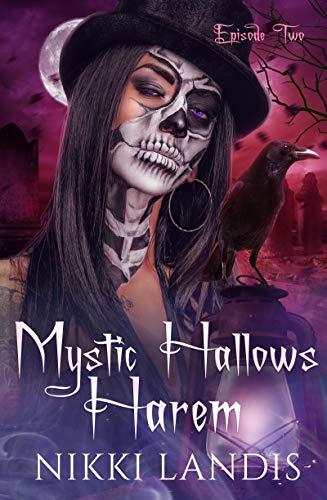 Toil & Trouble: A Paranormal Reverse Harem Romance (Mystic Hallows Harem #2) by [Landis, Nikki]
