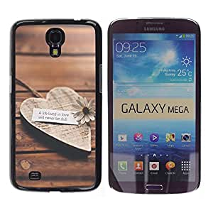 Dragon Case - FOR Samsung Galaxy Mega 6.3 - a life lived in love - Caja protectora de pl??stico duro de la cubierta Dise?¡Ào Slim Fit