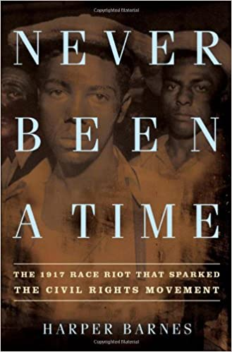 German audio books to download Never Been a Time: The 1917 Race Riot That Sparked the Civil Rights Movement by Harper Barnes FB2