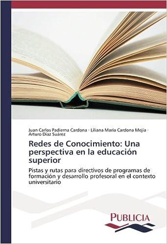 Redes de Conocimiento: Una perspectiva en la educación ...
